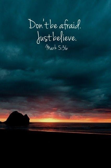 No tengas miedo... solo cree