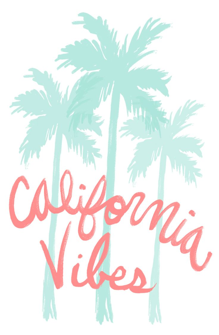 California vibes