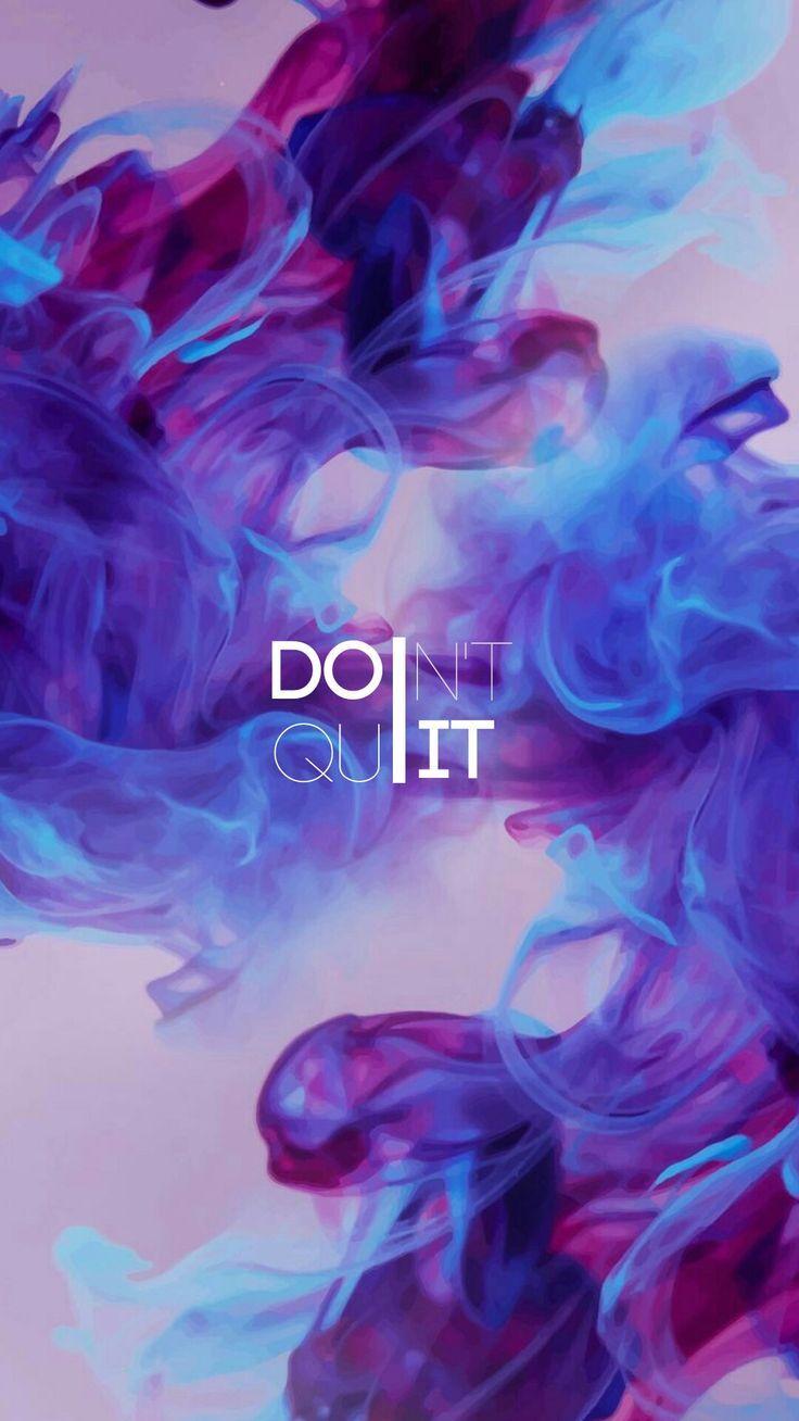 DOn't QuIT!    - Khadija - #dont #Khadija #QuIT