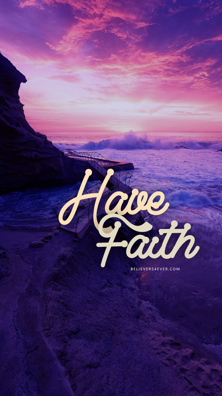 Have #Faith. Free Mobile wallpaper background. Download Free Mobile Wallpaper for your Android and iPhone.