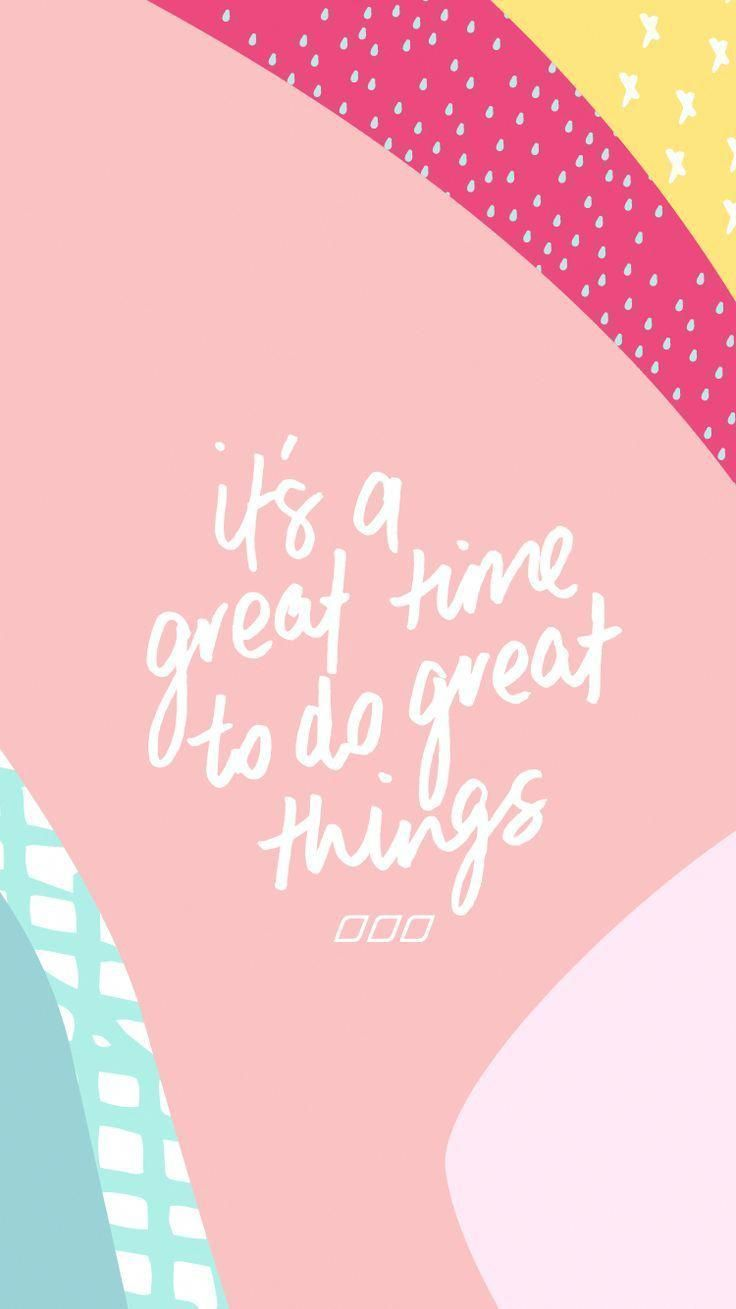 it's a great time to do great things #quotes #words   inspirational quotes   inspirational words   words of wisdom   words of encouragement   sayings   gezegdes quotes   gezegdes en spreuken #iphonewallpaperquotes