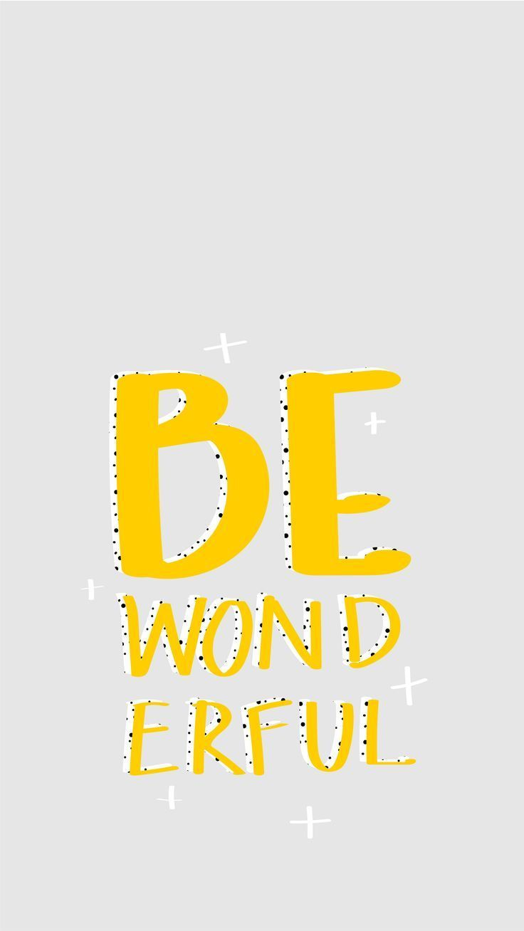 Be Wonderful, quotes, phone background