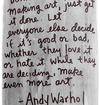 Advice from Andy Warhol