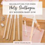 Bouwinstructies voor een DIY houten spelen boog Scandinavische stijl houten Babyg ... - DIY fürs Baby - #Baby #Babyg #boog #Bouwinstructies #Diy