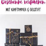 Über ein hübsch verpacktes Geschenk ist die Freude doppelt so groß +++ Hier kommen ein paar Idee, wie ihr Geschenke schön verpacken könnt mit Kraftpapier und Gelschreiber