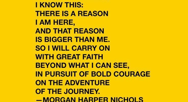 A quote about life � Purpose quotes, quotes about purpose, faith quotes, courage quotes, adventure quotes, journey quotes, morgan harper nichols quotes, career quotes, progress, the process, entrepreneur quotes, knowing your why, why am I here, instagram