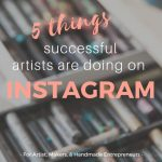5 Things Successful Artists Are Doing on Instagram // instagram for artists // instagram tips // Art instagram // hashtags for artists // instagram marketing // social media // instagram inspiration // instagram ideas // instagram posts - Tap the link now to Learn how I made it to 1 million in sales in 5 months with e-commerce! I