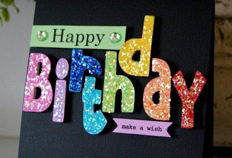 Fabulous Birthday Cards with Sparkle - CreativeMeInspire...